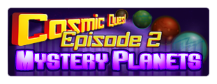 Cosmic Quest Episode 2